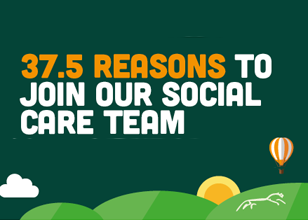 37 and a half reasons to join our social care team